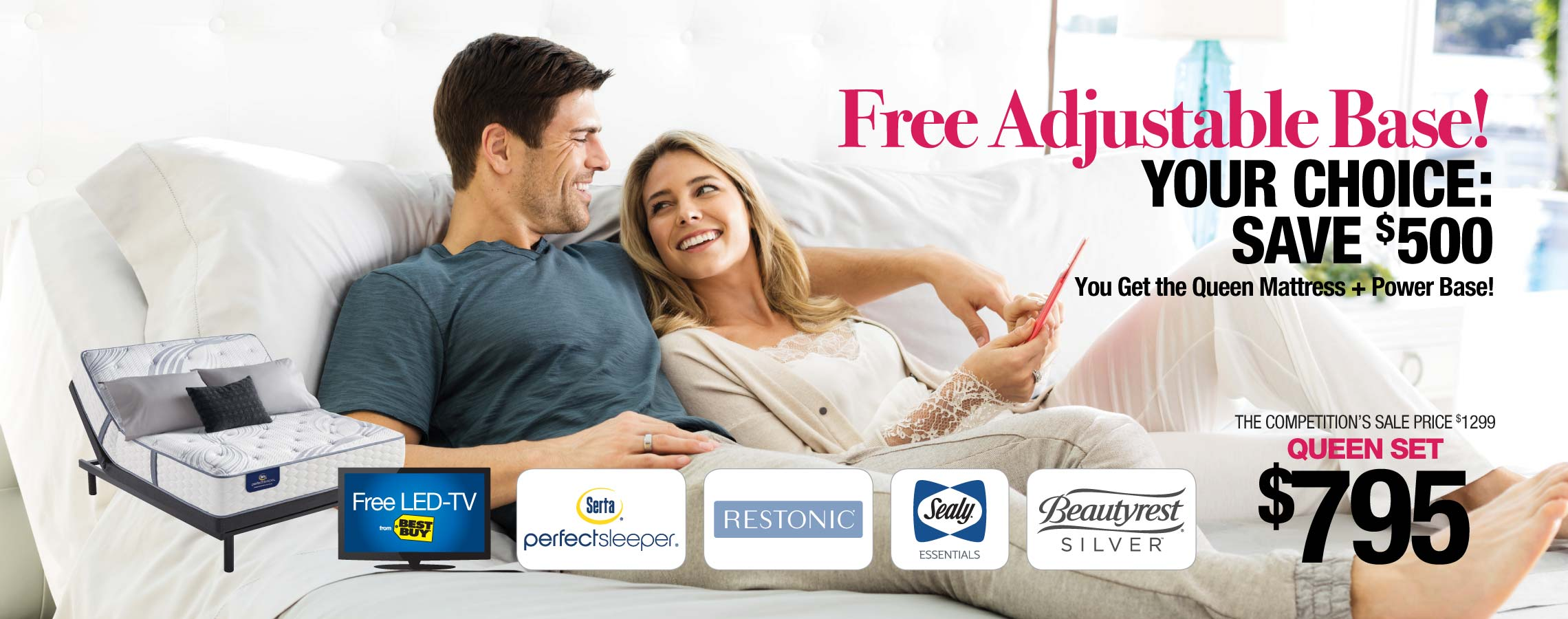 Free Adjustable Base! Your Choice of Brand Name Mattresses $795