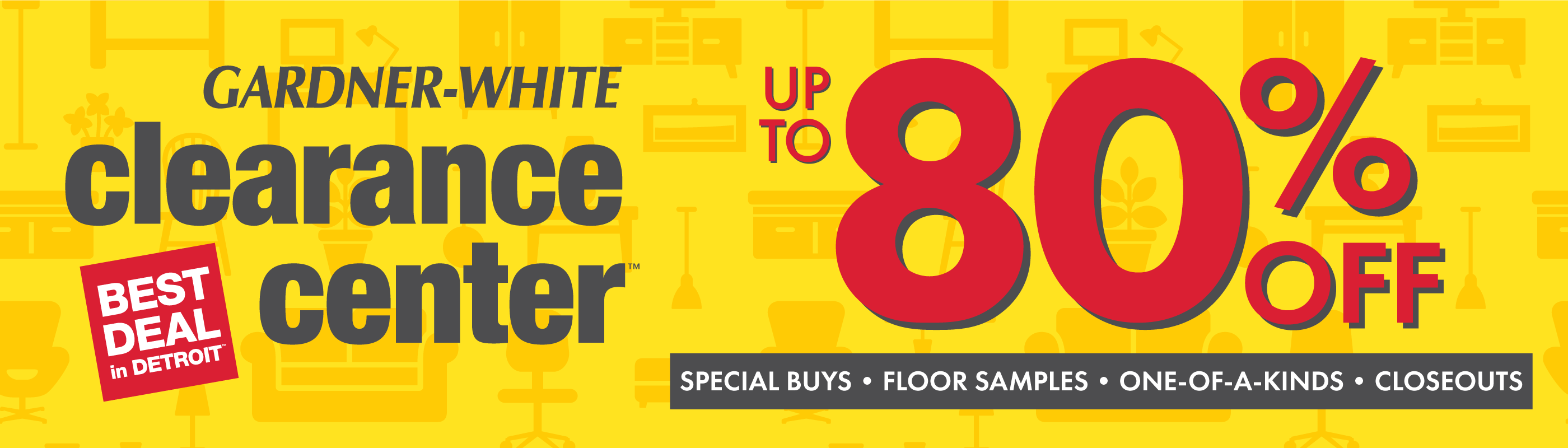 Gardner-White Clearance Center: Best Deal in Detroit. Up to 80% Off